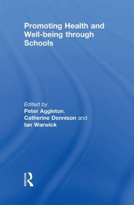 Promoting Health and Wellbeing through Schools book