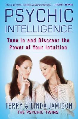 Psychic Intelligence by Terry Jamison