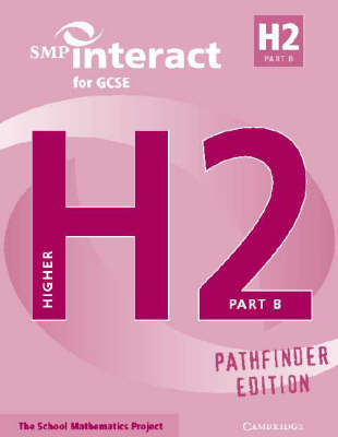 SMP Interact for GCSE Book H2 Part B Pathfinder Edition by School Mathematics Project
