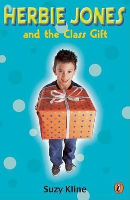 Herbie Jones & the Class Gift by Suzy Kline