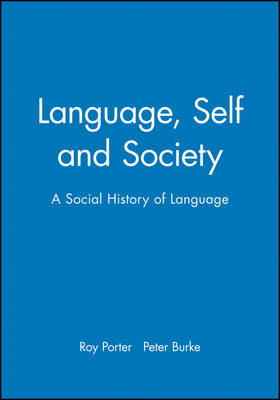 Language, Self and Society by Peter Burke