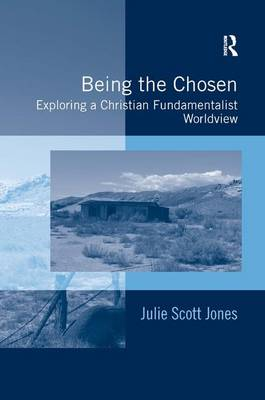Being the Chosen by Julie Scott Jones
