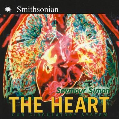 The Heart by Seymour Simon