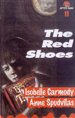 The Red Shoes by Isabelle Carmody