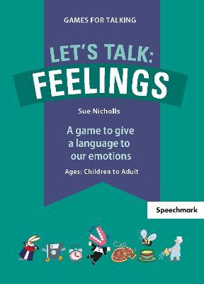 Let's Talk: Feelings by Nicholls Sue