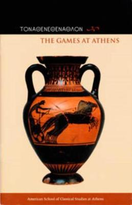 Games at Athens by Jenifer Neils