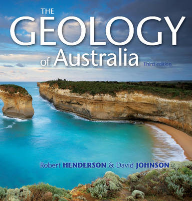 The Geology of Australia by David Johnson