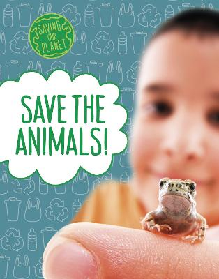 Save the Animals! by Mary Boone