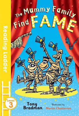 The Mummy Family Find Fame by Martin Chatterton