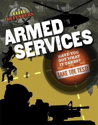 Elite Defenders: Armed Services by Sarah Levete