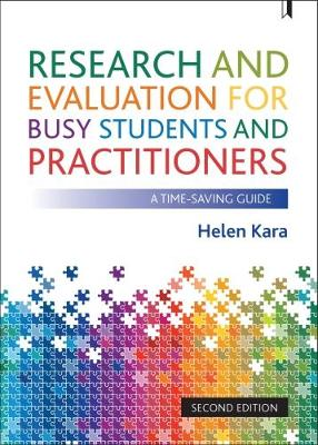 Research and evaluation for busy students and practitioners by Helen Kara