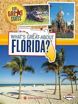 What's Great about Florida? by Mary Meinking
