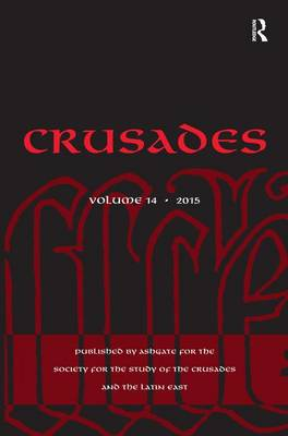 Crusades  Volume 14 by Benjamin Z. Kedar
