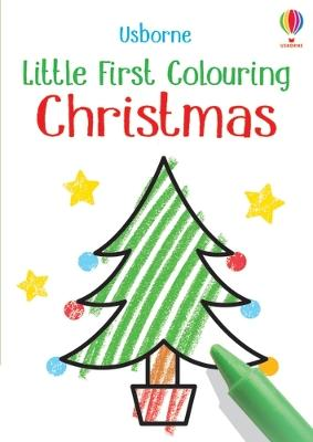 Little First Colouring Christmas by Kirsteen Robson