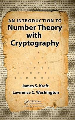 Introduction to Number Theory with Cryptography by James S. Kraft