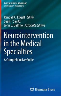 Neurointervention in the Medical Specialties by Randall C. Edgell
