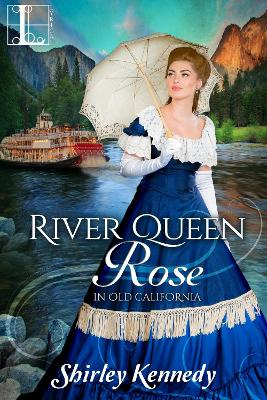 River Queen Rose by Shirley Kennedy