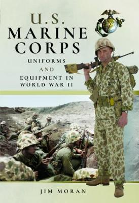 US Marine Corps Uniforms and Equipment in the Second World War book