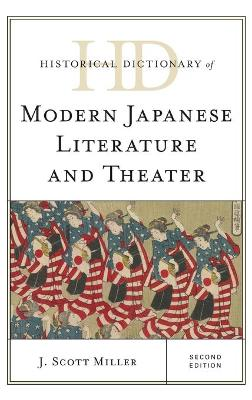 Historical Dictionary of Modern Japanese Literature and Theater book