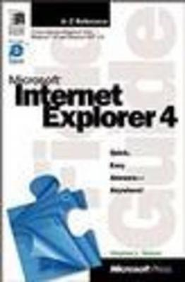 Microsoft Internet Explorer 4 Field Guide by Stephen L. Nelson