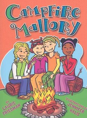 #9 Campfire Mallory by Laurie Friedman