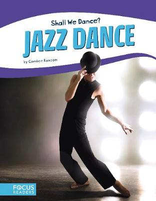 Shall We Dance? Jazz Dance by Candice Ransom