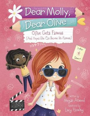 Olive Becomes Famous by Megan Atwood