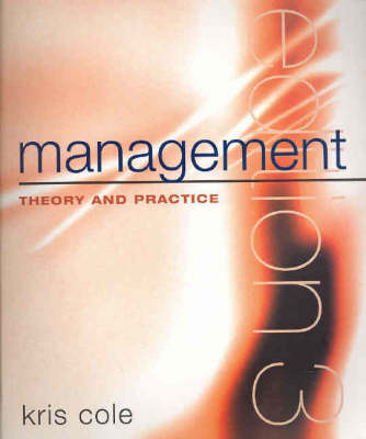 Management Theory and Practice by Kris Cole