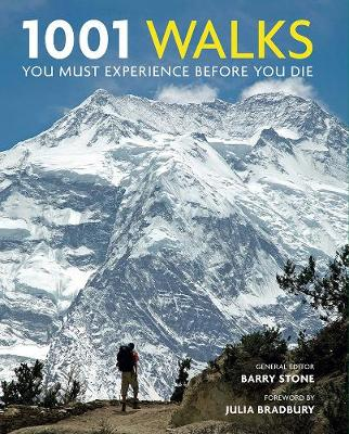 1001 Walks You Must Experience Before You Die by Barry Stone