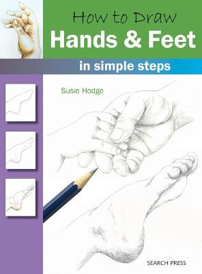 How to Draw: Hands & Feet book