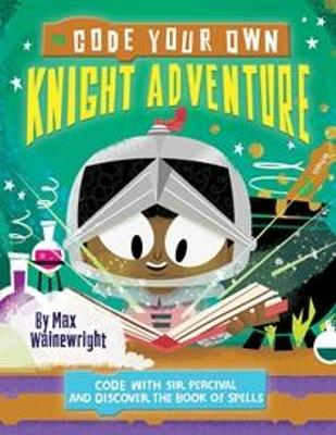 Code Your Own Knight Adventure book
