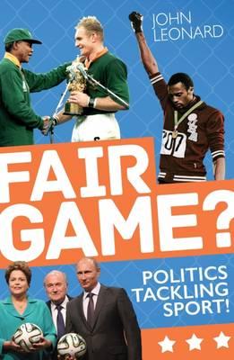 Fair Game? by John Leonard