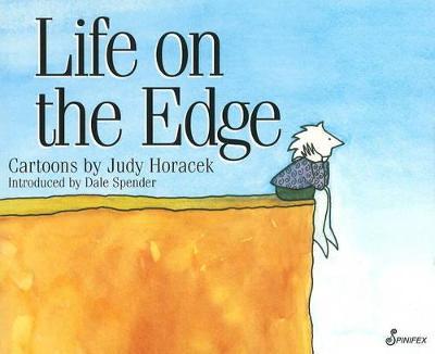 Life on the Edge by Judy Horacek