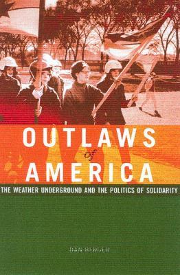 Outlaws Of America by Dan Berger