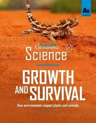 Australian Geographic Science: Growth and Survival book