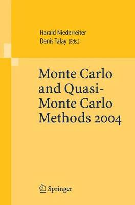 Monte Carlo and Quasi-Monte Carlo Methods 2004 by Harald Niederreiter