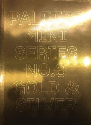 Palette Mini Series 03: Gold & Silver by