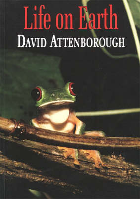 Life on Earth by Sir David Attenborough