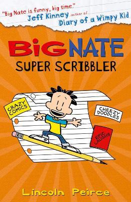 Big Nate Super Scribbler by Lincoln Peirce