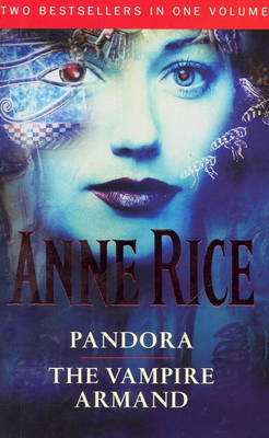 The Pandora by Anne Rice