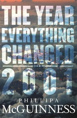 The Year Everything Changed by Phillipa McGuinness
