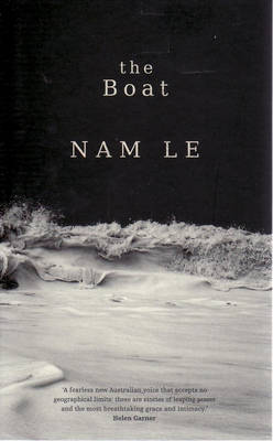 The The Boat: Three Choices for America's Role in the World by Nam Le