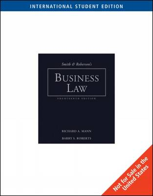 Smith and Roberson's Business Law, International Edition by Richard Mann