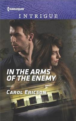 In the Arms of the Enemy by Carol Ericson