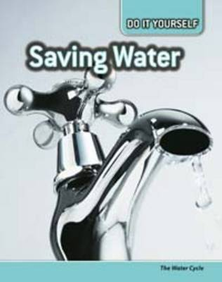 Saving Water by Buffy Silverman