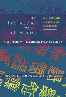 International Book of Dyslexia: A Cross-Language Comparison and Practice Guide by John Everatt