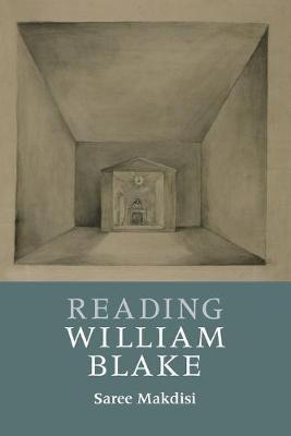 Reading William Blake by Saree Makdisi
