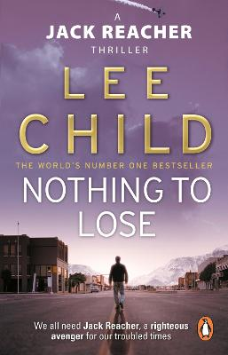 Jack Reacher: #12 Nothing To Lose by Lee Child