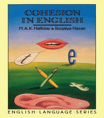 Cohesion in English by M. A. K. Halliday