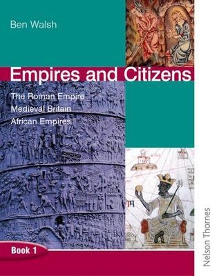 Empires and Citizens Pupil Book 1 by Ben Walsh